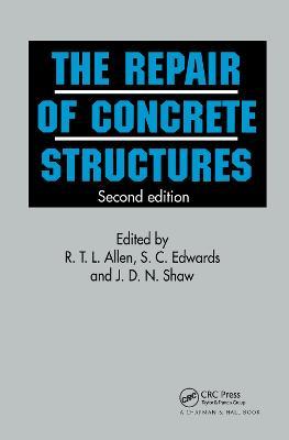 Repair of Concrete Structures by Richard L Allen