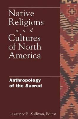 Native Religions and Cultures of North America book