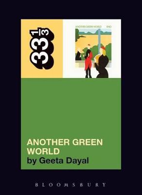 Brian Eno's Another Green World by Geeta Dayal