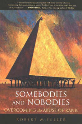 Somebodies and Nobodies by Robert Fuller