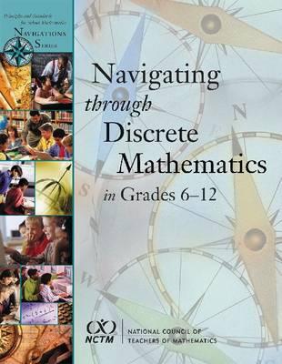 Navigating Discrete Mathematics 6-12 book