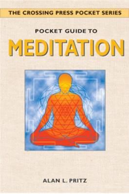Pocket Guide to Meditation by Alan L. Pritz