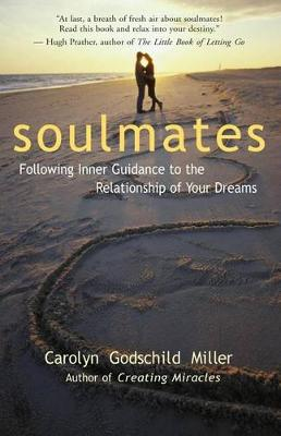 Soulmates by Carolyn G. Miller