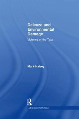 Deleuze and Environmental Damage: Violence of the Text book