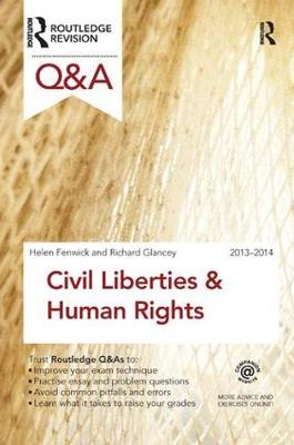 Q&A Civil Liberties & Human Rights 2013-2014 by Helen Fenwick