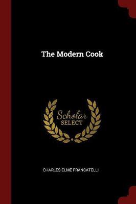 Modern Cook by Francatelli