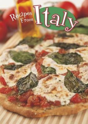Recipes from Italy by Dana Meachen Rau