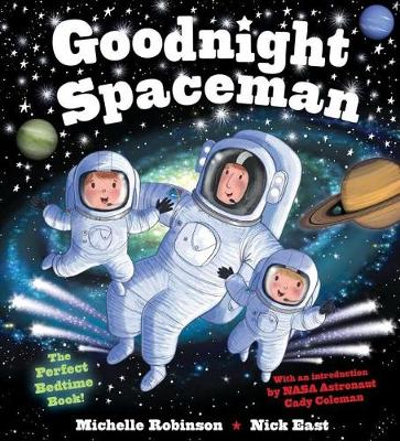 Goodnight Spaceman by Michelle Robinson