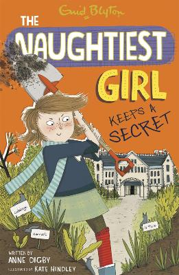 Naughtiest Girl: Naughtiest Girl Keeps A Secret by Anne Digby