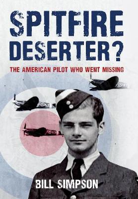 Spitfire Deserter? by Bill Simpson