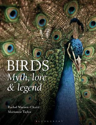 Birds: Myth, Lore and Legend by Rachel Warren Chadd