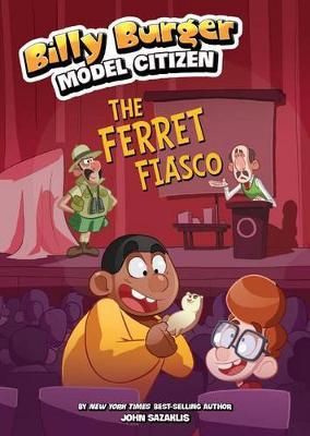 Ferret Fiasco by ,John Sazaklis