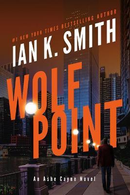 Wolf Point by Ian K. Smith