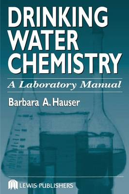 Drinking Water Chemistry by Barbara Hauser