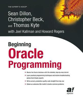 Beginning Oracle Programming by Sean Dillon