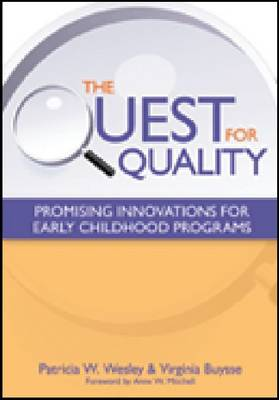The Quest for Quality by Patricia W. Wesley