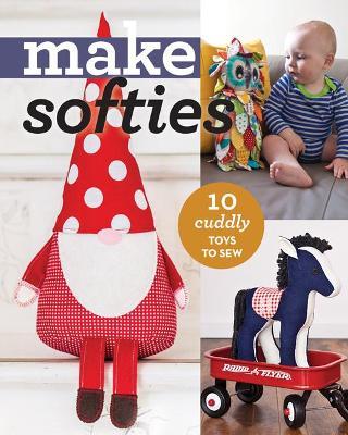 Make Softies by