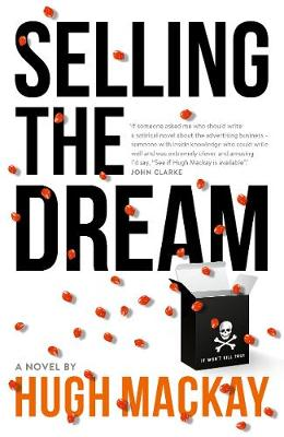 Selling The Dream by Hugh Mackay