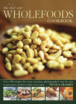 Best Ever Wholefoods Cookbook book