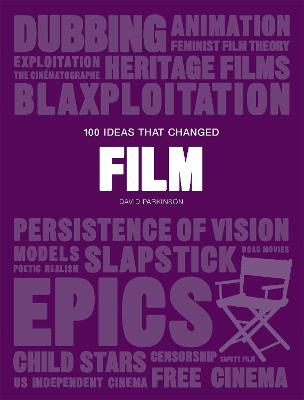100 Ideas that Changed Film book