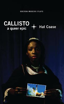Callisto: A queer epic by Hal Coase