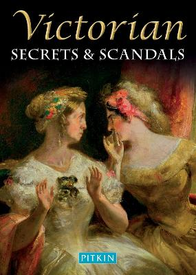 Victorian Secrets and Scandals book