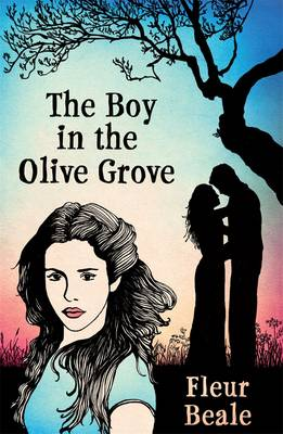 Boy In the Olive Grove by Fleur Beale