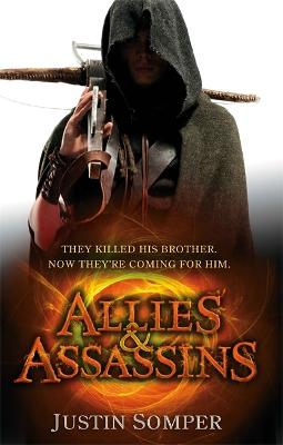 Allies and Assassins by Justin Somper