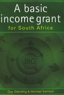 basic income grant for South Africa by Guy Standing