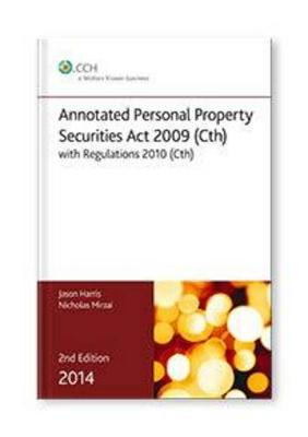 Annotated Personal Property Securities Act by CCH Editors