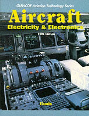 Aircraft Electricity/Electronics by Thomas K. Eismin