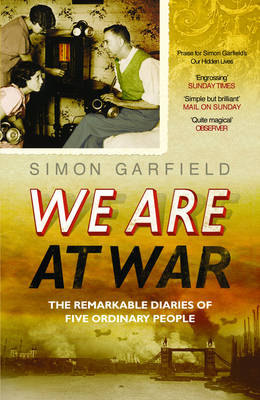 We are at War by Simon Garfield