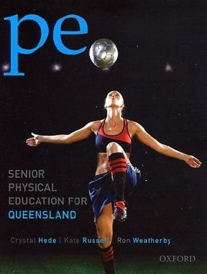 PE: Senior Physical Education for QLD book