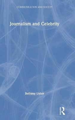 Journalism and Celebrity book