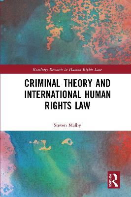 Criminal Theory and International Human Rights Law book
