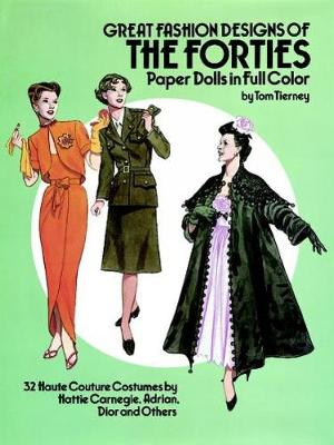 Great Fashion Designs of the Forties Paper Dolls book