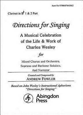 Directions for Singing - Clarinet 1 & 2 by Andrew J Fowler