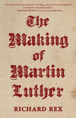 The Making of Martin Luther book
