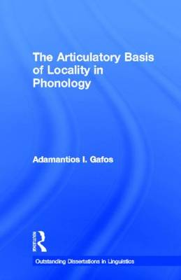 Articulatory Basis of Locality in Phonology book