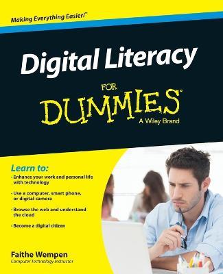 Digital Literacy for Dummies by Faithe Wempen