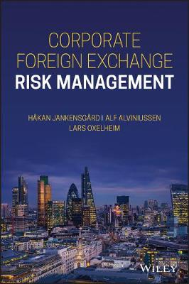 Corporate Foreign Exchange Risk Management by Lars Oxelheim