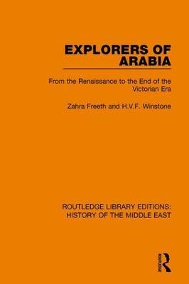Explorers of Arabia by Zahra Freeth