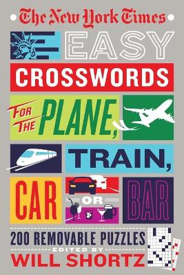 New York Times Easy Crosswords for the Plane, Train, Car, or Bar book