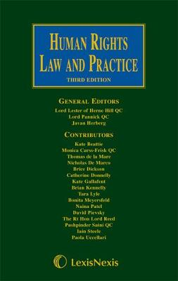 Lester, Pannick & Herberg: Human Rights Law and Practice by Lord Lester of Herne Hill