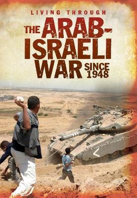Arab-Israeli War Since 1948 book