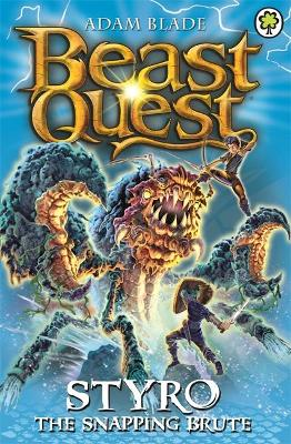 Beast Quest: Styro the Snapping Brute by Adam Blade