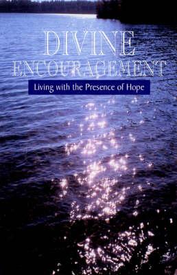 Divine Encouragement by Michael Collins
