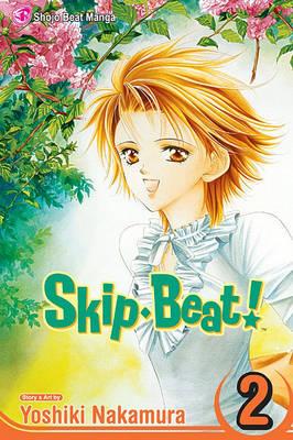 Skip Beat!, Vol. 2 by Yoshiki Nakamura