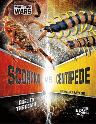 Scorpion vs Centipede by Kimberly Feltes Taylor