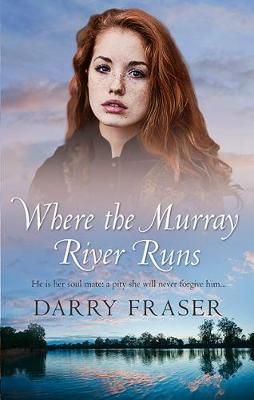 Where The Murray River Runs by Darry Fraser